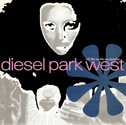 DIESEL PARK WEST All The Myths On Sunday Vinyl Record 7 Inch Food 1989